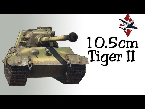 10.5cm Tiger II Tank Review | War Thunder
