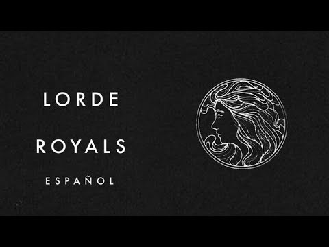 Lorde - Royals // (Español) - YouTube