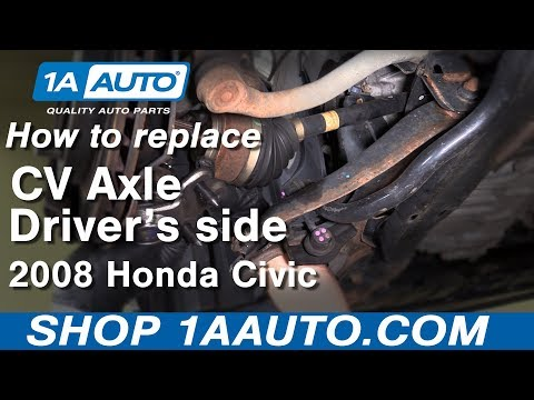 How to replace Driver's side CV axle shaft 06 – 11 Honda Civic