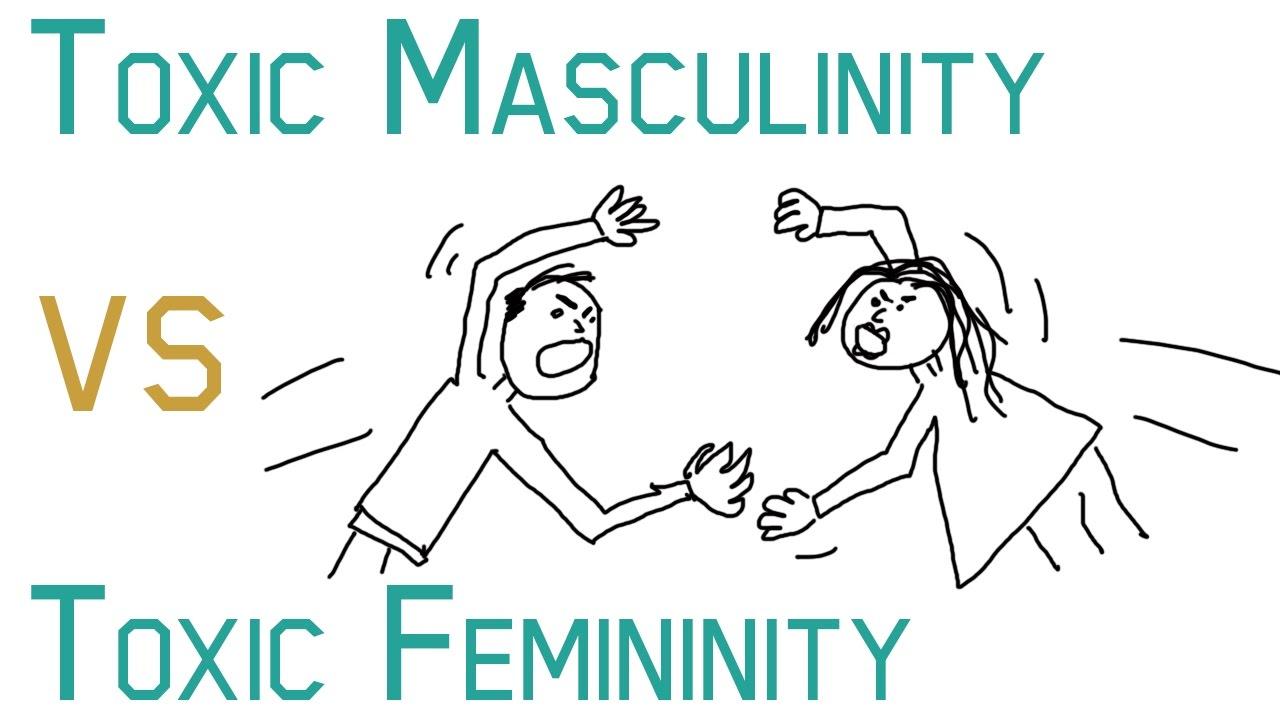 Toxic Masculinity vs Toxic Femininity