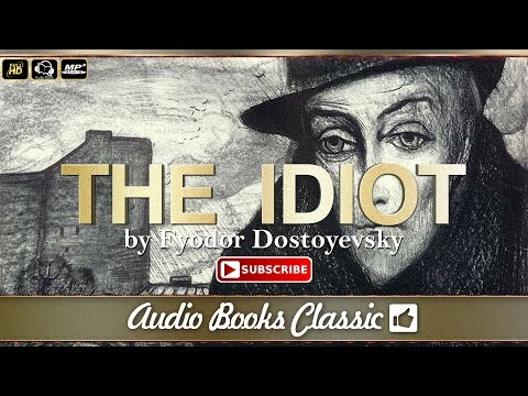 Audiobook: The Idiot by Fyodor Dostoyevsky | Full Version |