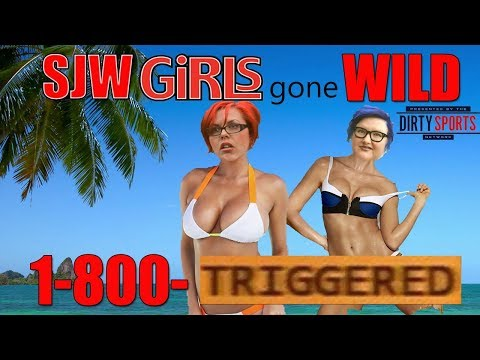 Social Justice Girls Gone Wild