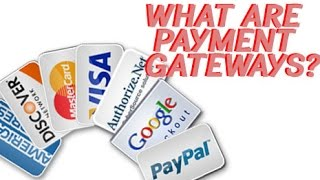 What are Payment Gateways & How do Payment Gateways work?