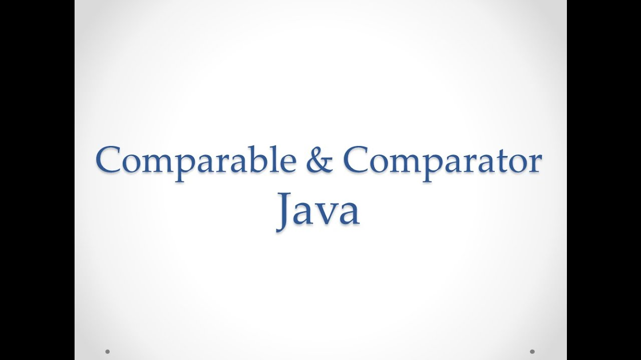 Comparable Vs Comparator In Java Youtube