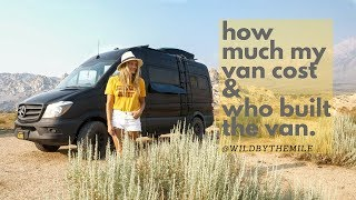 SOLO FEMALE VANLIFE | HOW MUCH MY SPRINTER COST