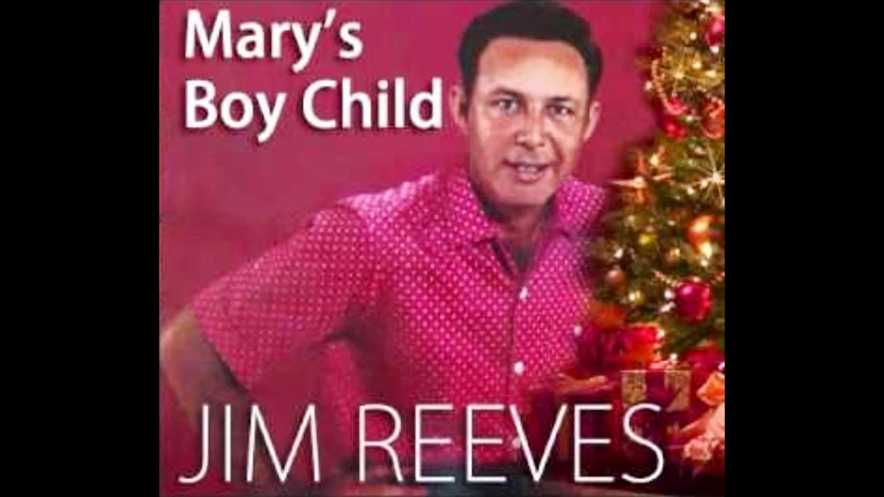 Jim Reeves Mary S Boy Child 1963 Youtube