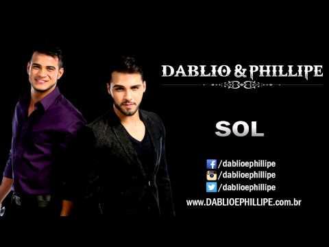 SOL - DABLIO E PHILLIPE - LANÇAMENTO 2014