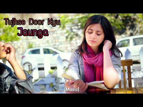 Tujhse Dur Kyu Jaunga Full Song || Love Songs 2019 ||💞Heart Touching Songs || AI CREATION