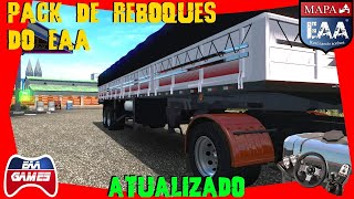 PACK DE REBOQUES DO EAA ATUALIZADO - MAPA EAA - EURO TRUCK SIMULATOR 2