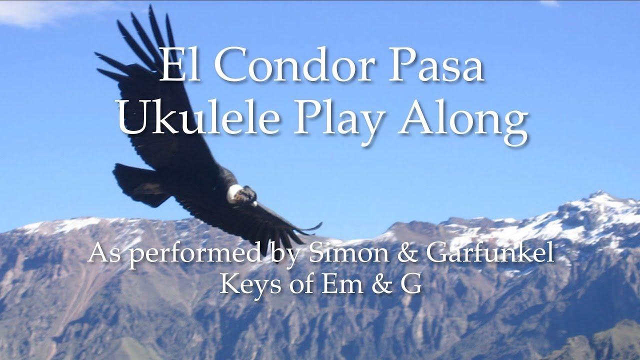 El Condor Pasa Ukulele Play Along - Смотреть видео бесплатно