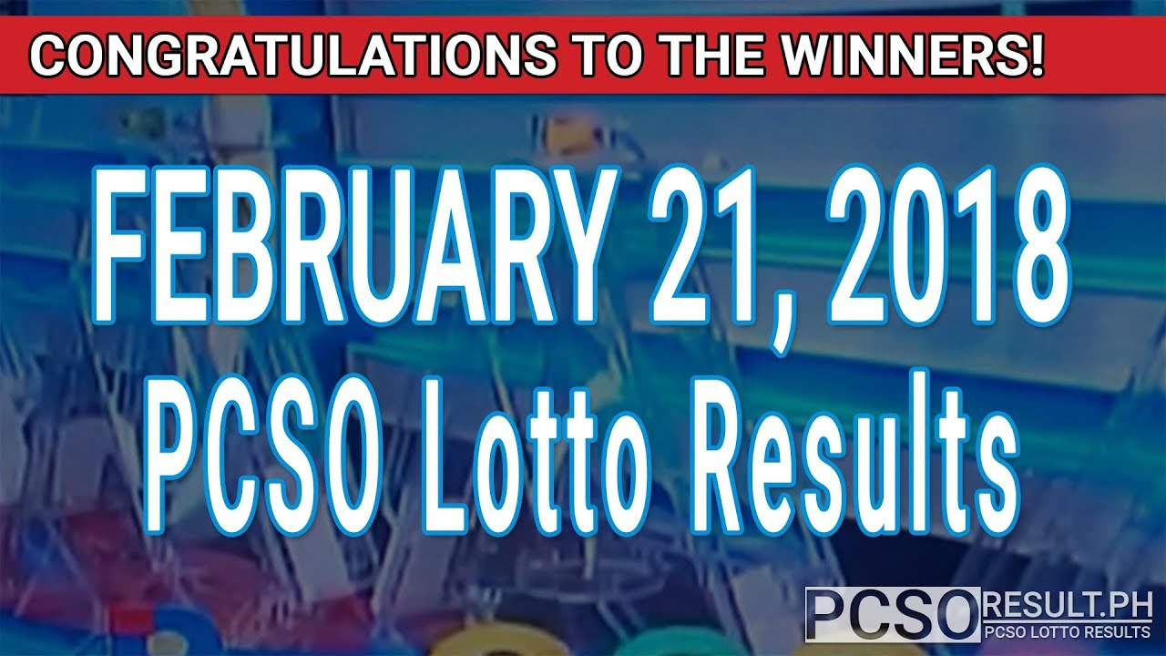 PCSO Lotto Results Today February 21, 2018 (6/55, 6/45, 4D, Swertres, STL & EZ2) - YouTube
