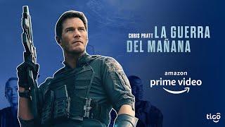Amazon Prime, presenta LA GUERRA DEL MAÑANA