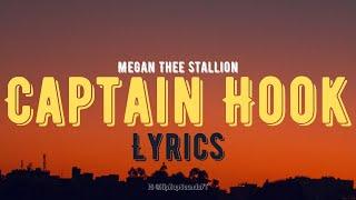 Megan Thee Stallion - Captain Hook (Lyrics)
