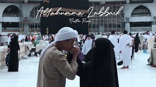 Download ALLAHUMMA LABBAIK - NATTA REZA (Cover)