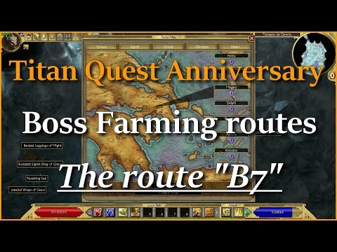 "Titan Quest Boss Farming The route ""B7"""