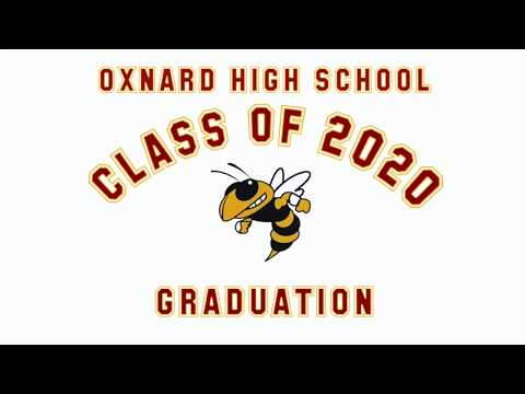 OXNARD HIGH SCHOOL 116TH ANNUAL COMMENCEMENT CEREMONY (UNOFFICAL)