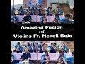Amazing Fusion of Violins Ft. Nepali Baja /A Classical Music Program