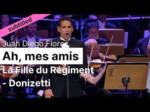Opera Lyrics - Juan Diego Flórez ♪ Ah, mes amis (La fille du régiment) ♪ French & English