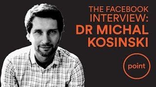 Dr. Michal Kosinski on Facebook, Big Data, and Psychographic Profiling