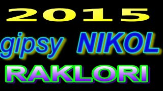 GIPSY NIKOL 2015 RAKLORI