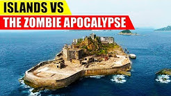 Are Islands GOOD in a Zombie Apocalypse?
