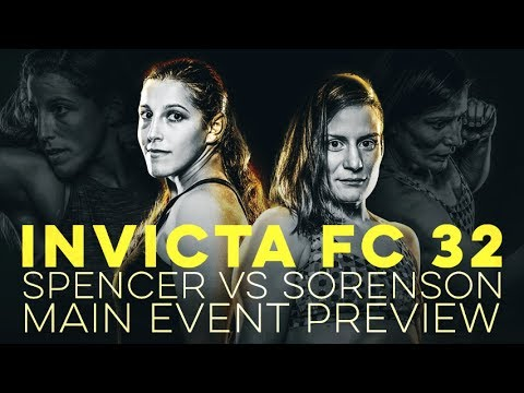 Invicta FC 32: Spencer vs Sorenson Preview