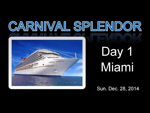 Day 01 - 7-Night Caribbean Cruise - Carnival Splendor - December 2014