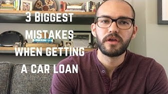 3 biggest mistakes when getting a car loan