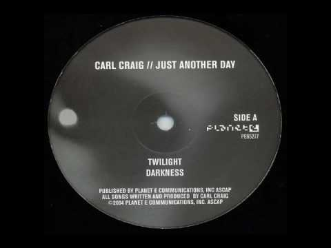 Carl Craig - Twilight
