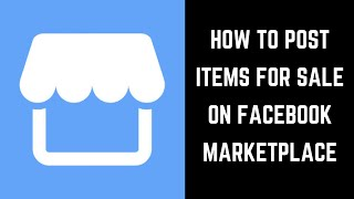 How to Post Items for Sale in Facebook Marketplace
