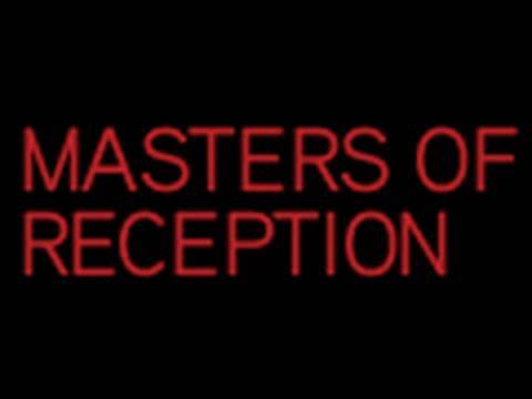Masters of Reception  Tuesdays at 10pm