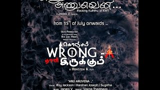 Anu Anuvena | KWTI | Janani V | Roy Jackson | Harshan JN | Sugirtha | Lyric Video