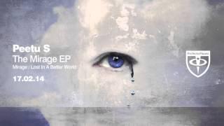 Peetu S - Lost In A Better World (Original Mix)