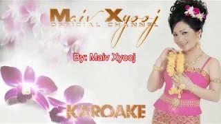 Maiv Xyooj - Rov Npau Suav Pom with Lyrics (New Karaoke Song)