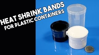 Heat Shrink Bands For Plastic Containers