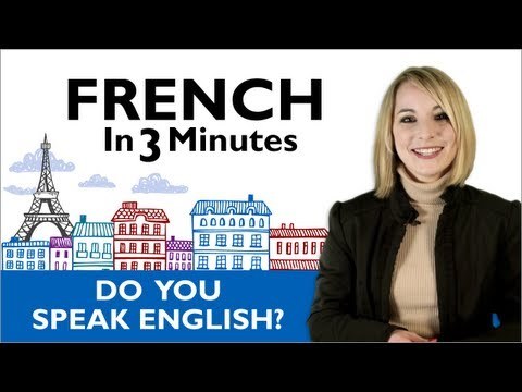 "Learn French - Asking ""Do You Speak English?"" In France"