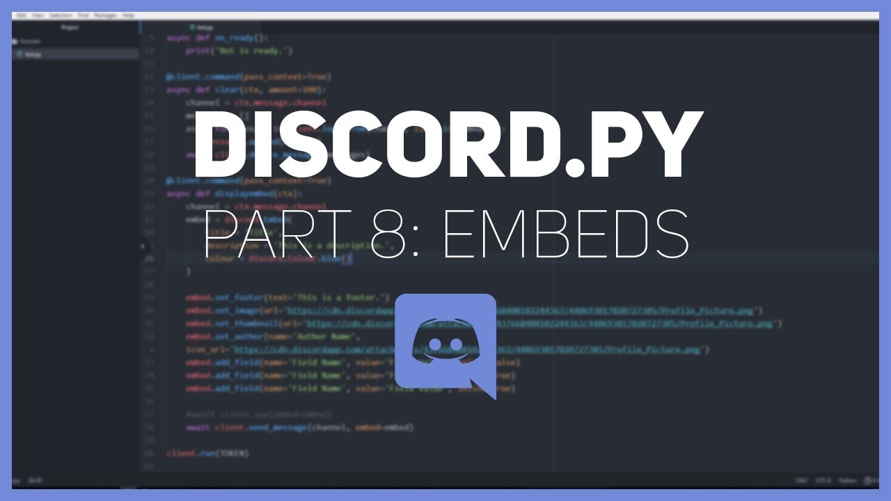 Discord py: Making a Discord bot (Part 8: Embeds)