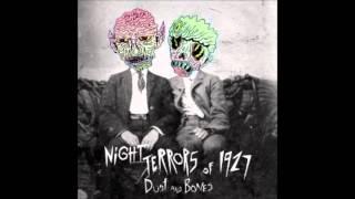 Never One To Complain - Night Terrors of 1927 (Nightcore)