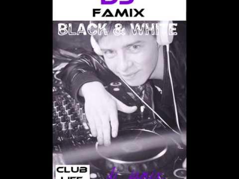 DJ Famix - Black & White
