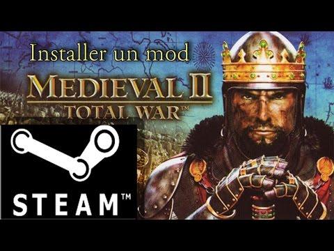 Installer Un Mod Sur Medieval II Total War (steam)