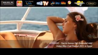 Смотреть клип Komodo - You're Gonna Pay
