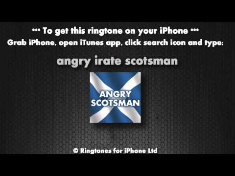 Angry Scotsman (iPhone Ringtone)