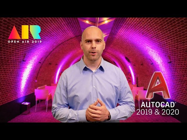 OPEN AIR 2019 - AutoCAD 2019 en 2020