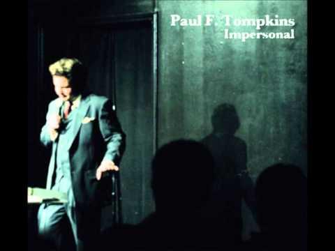 Jazz: Paul F. Tompkins