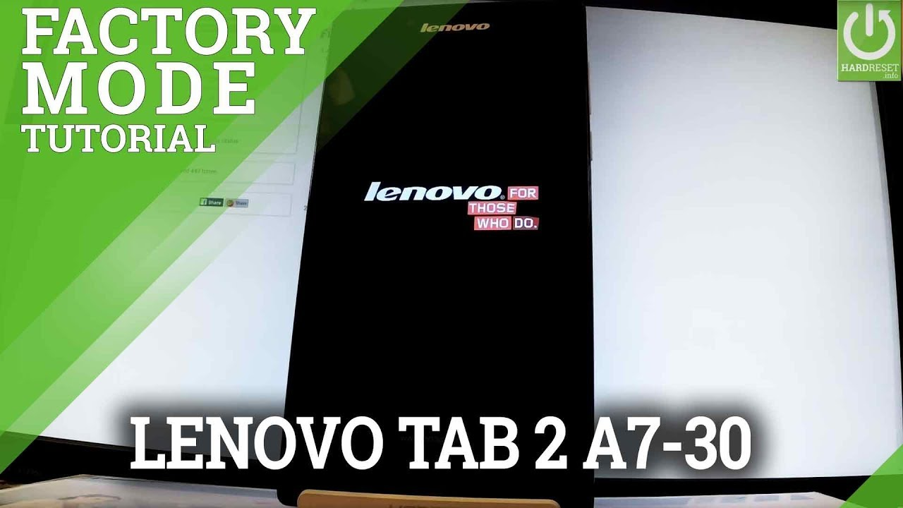 Factory Mode in LENOVO Tab 2 A7-30 - Test Mode / Exit Factory Kit Mode