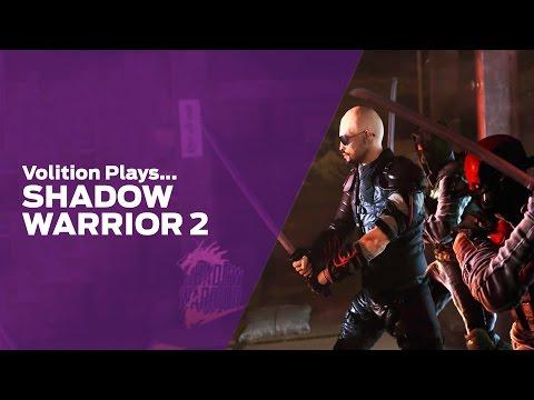 Volition Plays: Shadow Warrior 2