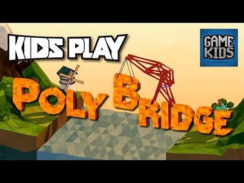 Poly Bridge Gameplay Episode 1 - Kids Play
