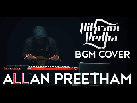 Vikram Vedha | BGM | Cover | AllanPreetham