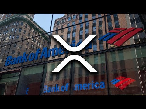 Is Ripple XRP Now Working With Bank Of America & 90/100 Top Banks?