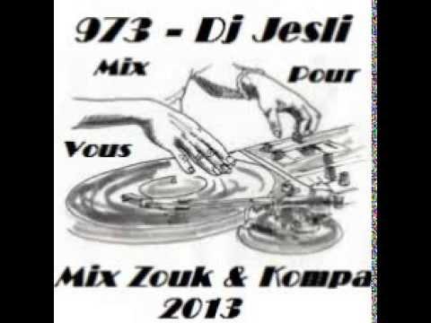 Mix Kompa Lov' & Zouk 2013 . Mixé Par Dj Jesli 973